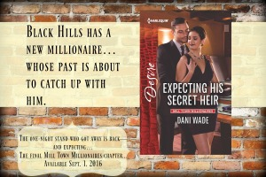Expecting His Secret Heir, Mill Town Millionaires, Dani Wade, Harlequin Desire